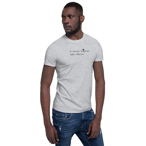 A Savior Without Side Effects - Unisex T-Shirt - Light Shirt - Dark Text