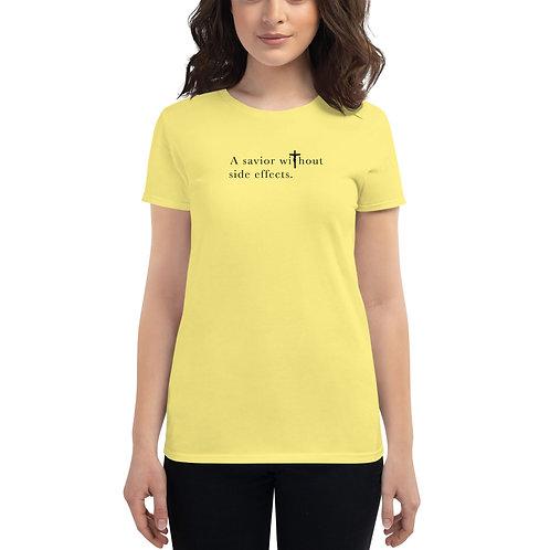 Savior Without Side Effects - Women's short slv t-shirt - Light Shirt - Dark Txt