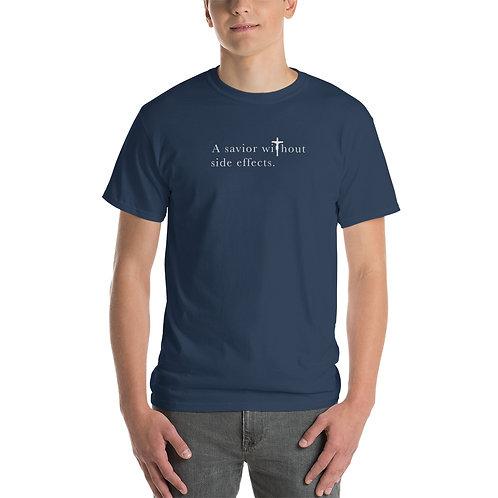 A Savior Without Side Effects - Short Sleeve T-Shirt - Dark Shirt - Light Text