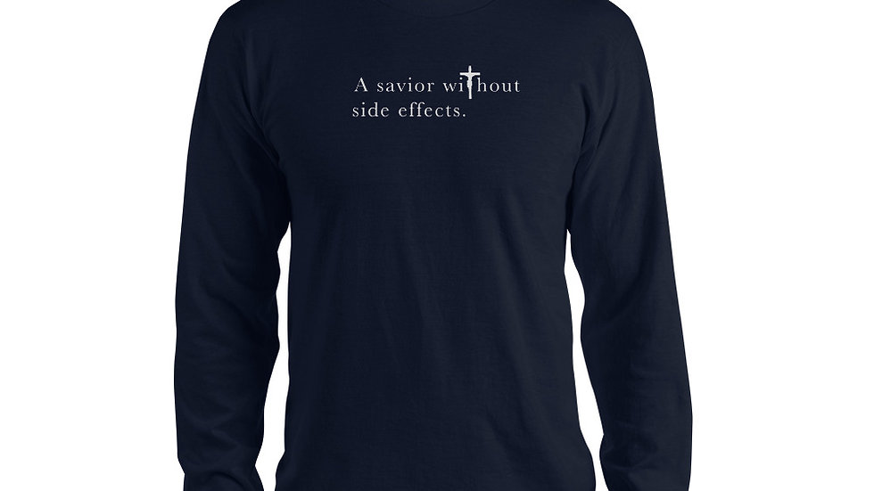 A Savior Without Side Effects - Long sleeve t-shirt - Dark Shirt - Light Text