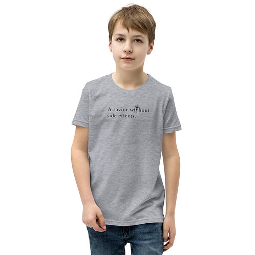 Savior Without Side Effects - Youth Short Slv T-Shirt - Dark Shirt - Light Txt