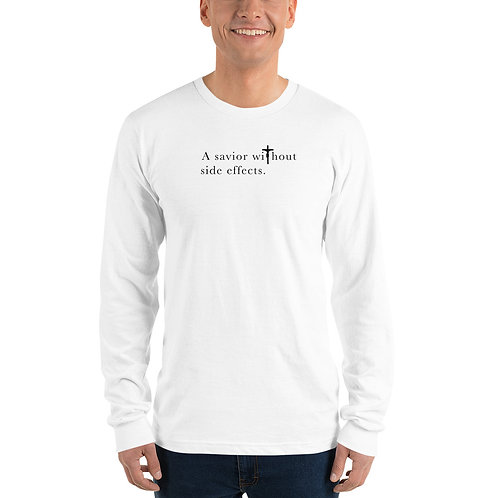 A Savior Without Side Effects - Long sleeve t-shirt - Light Shirt - Dark Text