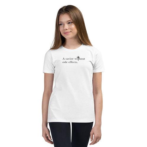 Savior Without Side Effects - Youth Short Slv T-Shirt - Light Shirt - Dark Txt