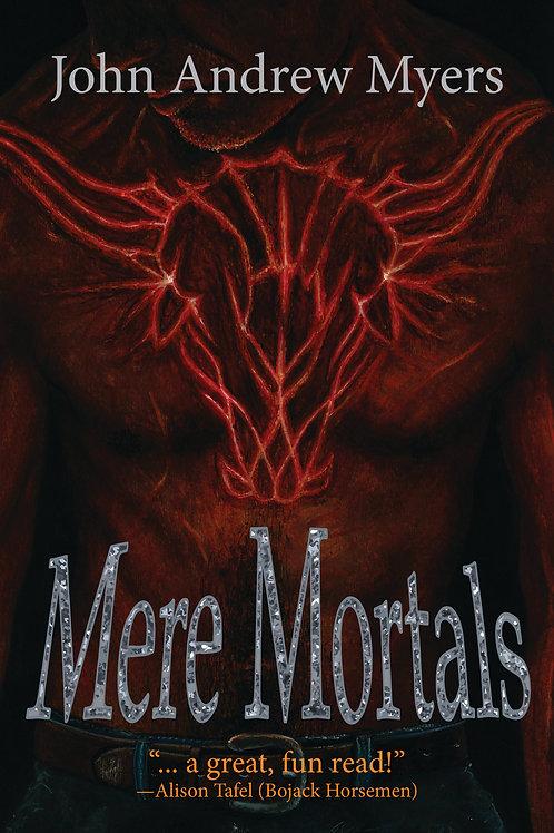 Mere Mortals (paperback)