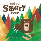 Not So Scary Bear by Ruth Waters
