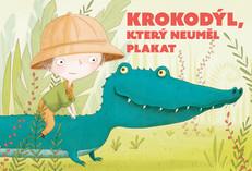 Krokodýl, který neuměl plakat