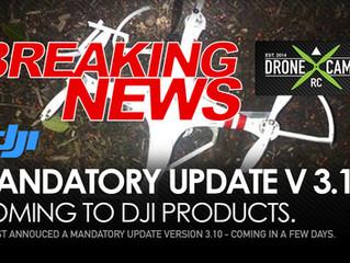 BREAKING NEWS - DJI Announces V 3.10 Firmware Update
