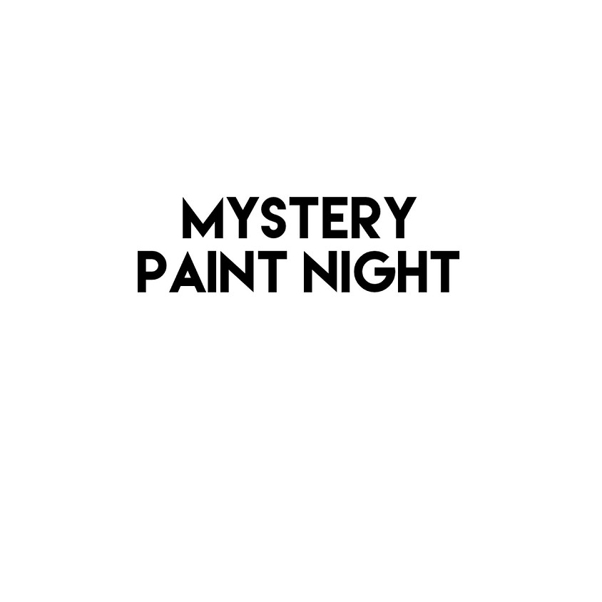 Mystery Paint Night Aug 7 (1)