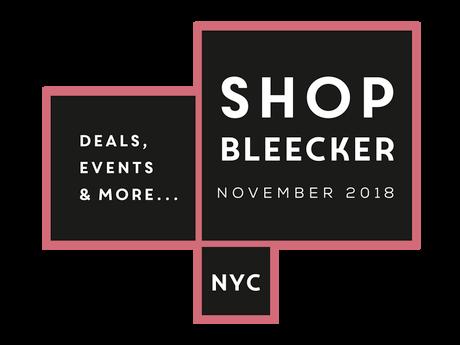 #SHOPBLEECKER, A LOCAL REVITALIZATION AND SHOPPING INITIATIVE, KICKS OFF NOVEMBER 1st, 2018