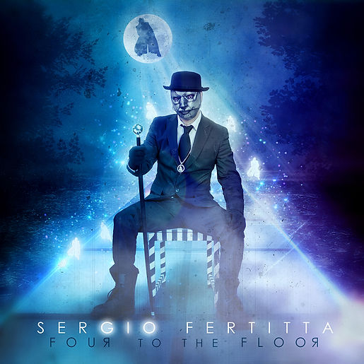 SerGIO Fertitta - Four To The Floor.jpg