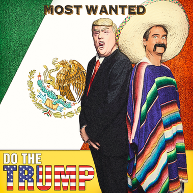 Most Wanted - Do The Trump