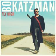 Bo Katzman - Fly High
