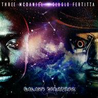 Three McDaniel & SerGIO Fertitta - Galaxy Dreamer