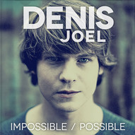 Denis Joel - Impossible Possible