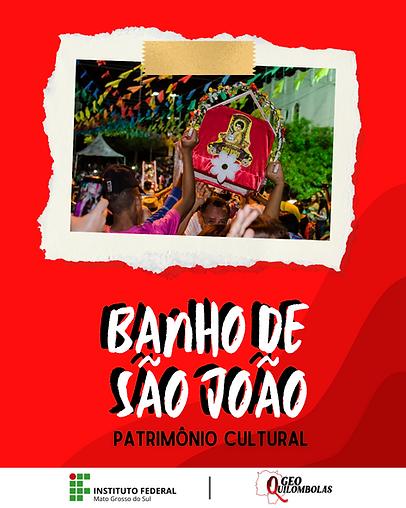CAPA PATRIMÔNIO CULTURAL - BANHO DE SÃO JOÃO.png