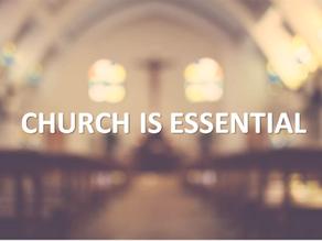 CHURCH IS ESSENTIAL:
