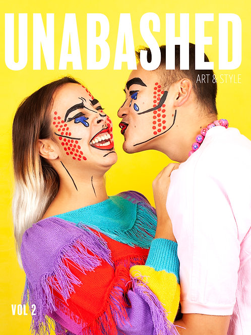 UNABASHED Art & Style Magazine VOL.2