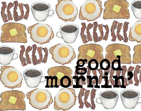 Good Mornin' Print