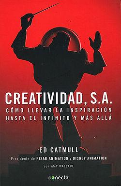 Creatividad, S.A.: cómo llevar la inspiración hasta el infinito y más allá
