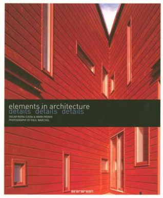 ELEMENTS IN ARCHITECTURE: DETALLES, DETTAGLI, PORMENORES