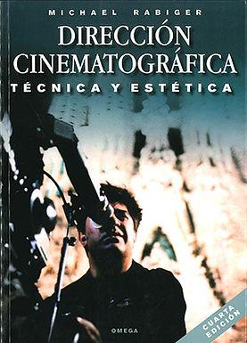 DIRECCIÓN CINEMATOGRÁFICA: TÉCNICA Y ESTÉTICA