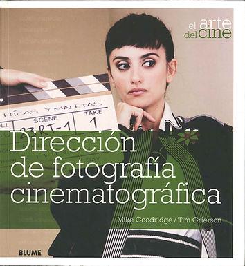 DIRECCIÓN DE FOTOGRAFÍA CINEMATOGRÁFICA