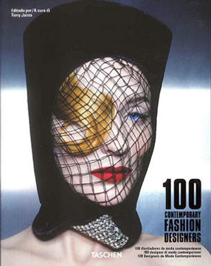 100 CONTEMPORARY FASHION DESIGNERS A-K
