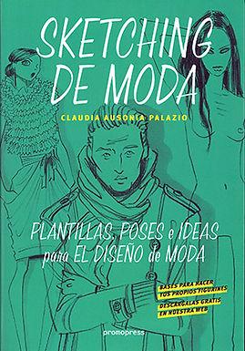 SKETCHING DE MODA: PLANTILLAS, POSES E IDEAS PARA EL DISEÑO DE MODA