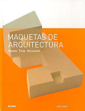MAQUETAS DE ARQUITECTURA. MEDIOS TIPOS APLIACIÓN