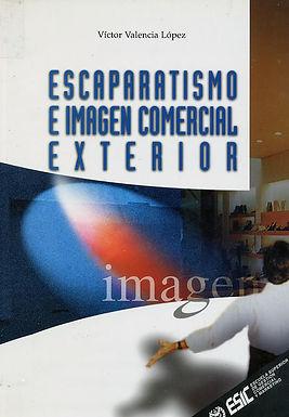 ESCAPARATISMO E IMAGEN COMERCIAL EXTERIOR