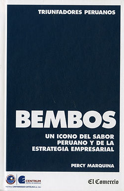 BEMBOS: UN ICONO DEL SABOR PERUANO Y DE LA ESTRATEGIA EMPRESARIAL