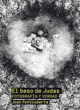 EL BESO DE JUDAS : FOTOGRAFÍA Y VERDAD