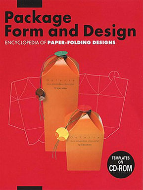 PACKAGE FORM AND DESIGN: ENCYCLOPEDIA OF PAPER-FOLDING DESIGNS