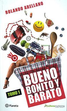 BUENO, BONITO Y BARATO 1: APRENDIENDO MARKETING CON HISTORIAS DE LA VIDA DIARIA