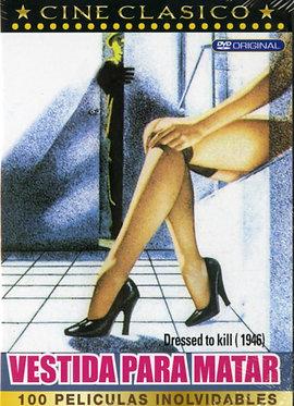 Vestida para matar  /  Roy William Neill
