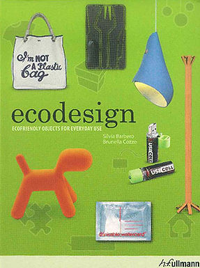 ECODESIGN: ECOFRIENDLY OBJECTS EVERYDAY USE