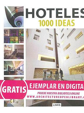 DISEÑO DE HOTELES: 1000 IDEAS