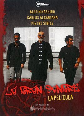 La gran sangre: la película  /  Jorge Carmona
