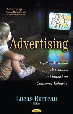 ADVERTISING : TYPES OF METHODS, PERCEPTIONS AND IMPACT ON CONSUMER BEHAVIOR