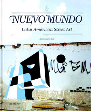 NUEVO MUNDO. LATIN AMERICAN STREET ART