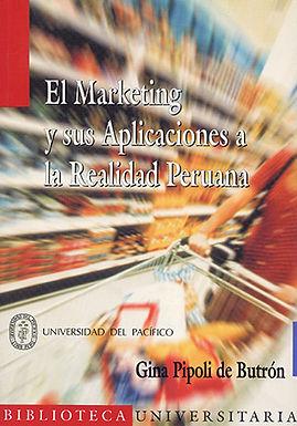 EL MARKETING Y SUS APLICACIONES A LA REALIDAD PERUANA