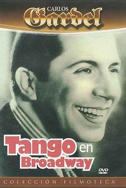 Tango en Broadway  /  Louis J. Gasnier