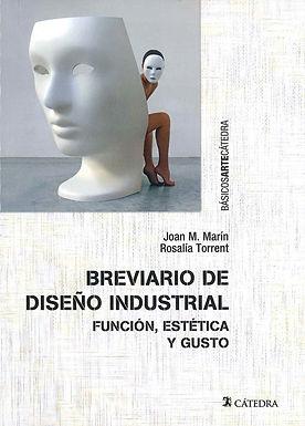 BREVIARIO DE DISENO INDUSTRIAL: FUNCIÓN, ESTÉTICA Y GUSTO