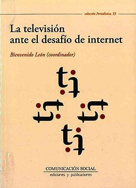 LA TELEVISIÓN ANTE EL DESAFÍO DE INTERNET