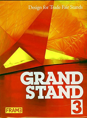 GRAND STAND 3: DESIGN FOR TRADE FAIR STANDS