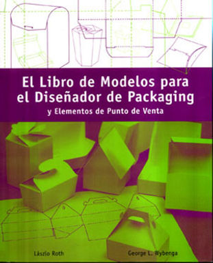 EL LIBRO DE MODELOS PARA EL DISEÑADOR DE PACKAGING Y ELEMENTOS DE PUNTO DE VENTA