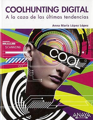 COOLHUNTING DIGITAL: A LA CAZA DE LAS ÚLTIMAS TENDENCIAS
