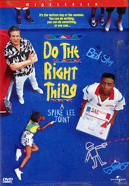 Do the right thing  /  Spike Lee