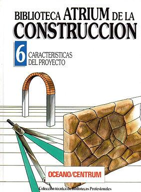 BIBLIOTECA ATRIUM DE LA CONSTRUCCIÓN: CARACTERÍSTICAS DEL PROYECTO