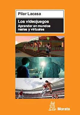LOS VIDEOJUEGOS : APRENDER EN MUNDOS REALES Y VIRTUALES